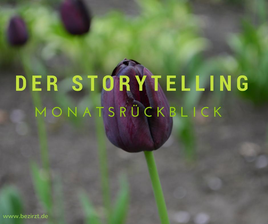 Schöne Texte – Der Storytelling-Monatsrückblick