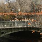 Storytelling Monatsrückblick November