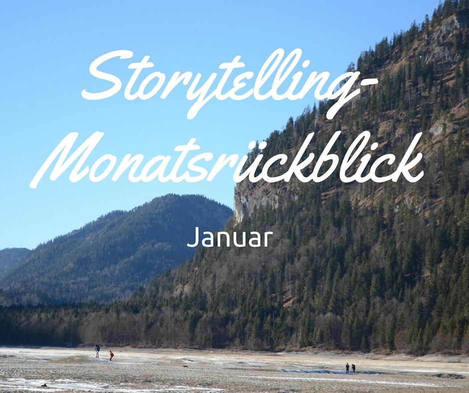Storytelling-Monatsrückblick