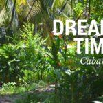 Dreamtime Cabanas: Ein Ort zum Träumen