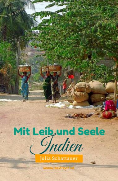 Mit Leib und Seele Indien