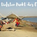 """Am tiefsten Punkt der Erde. Oder: Die typische Touri-Tour """"Masada, En Gedi, Totes Meer"""""""